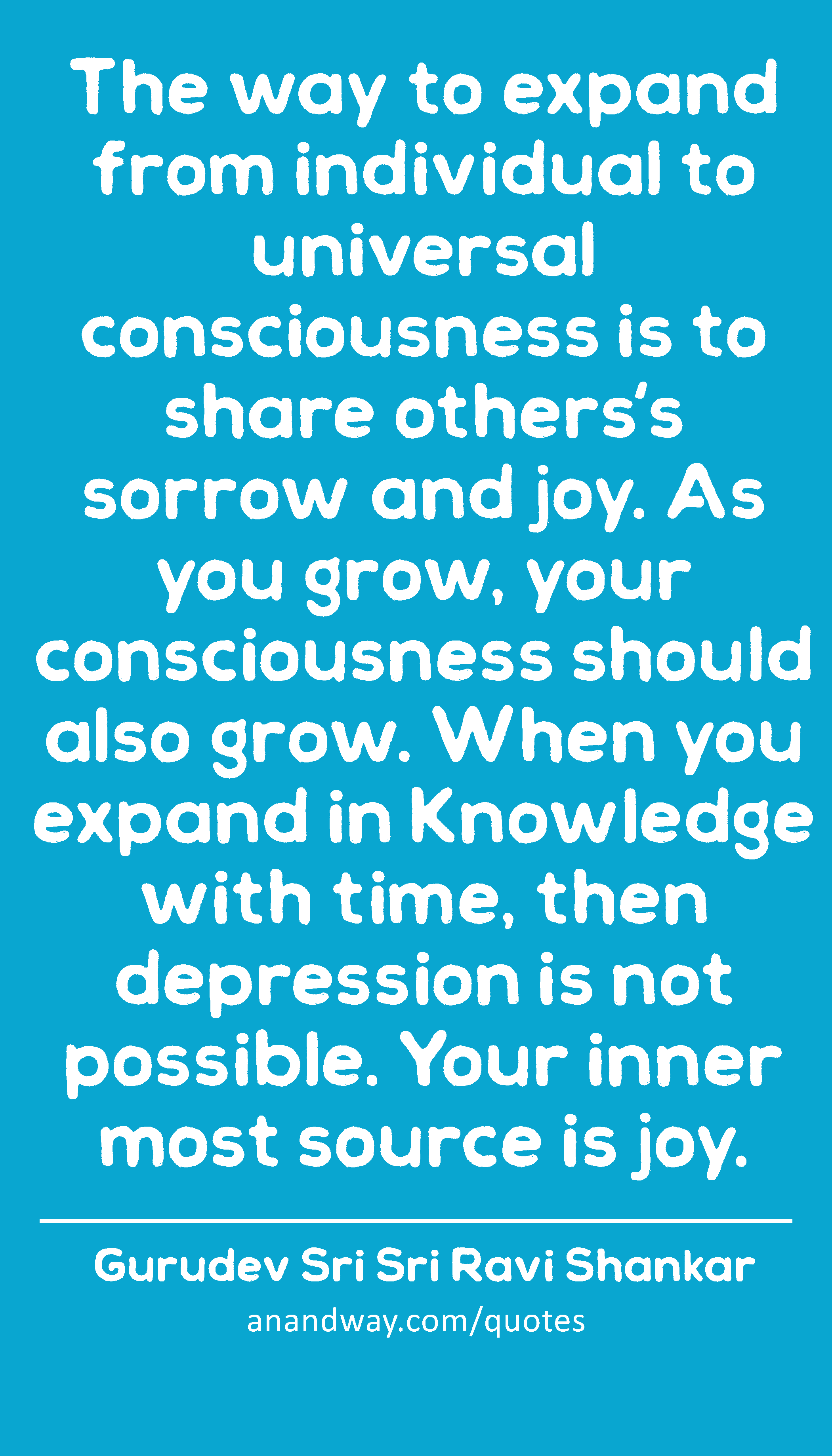 quotes on consciousness by gurudev sri sri ravi shankar